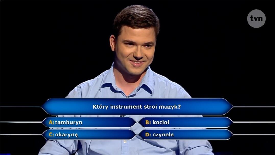 Który instrument stroi muzyk? Pytanie za milion złotych